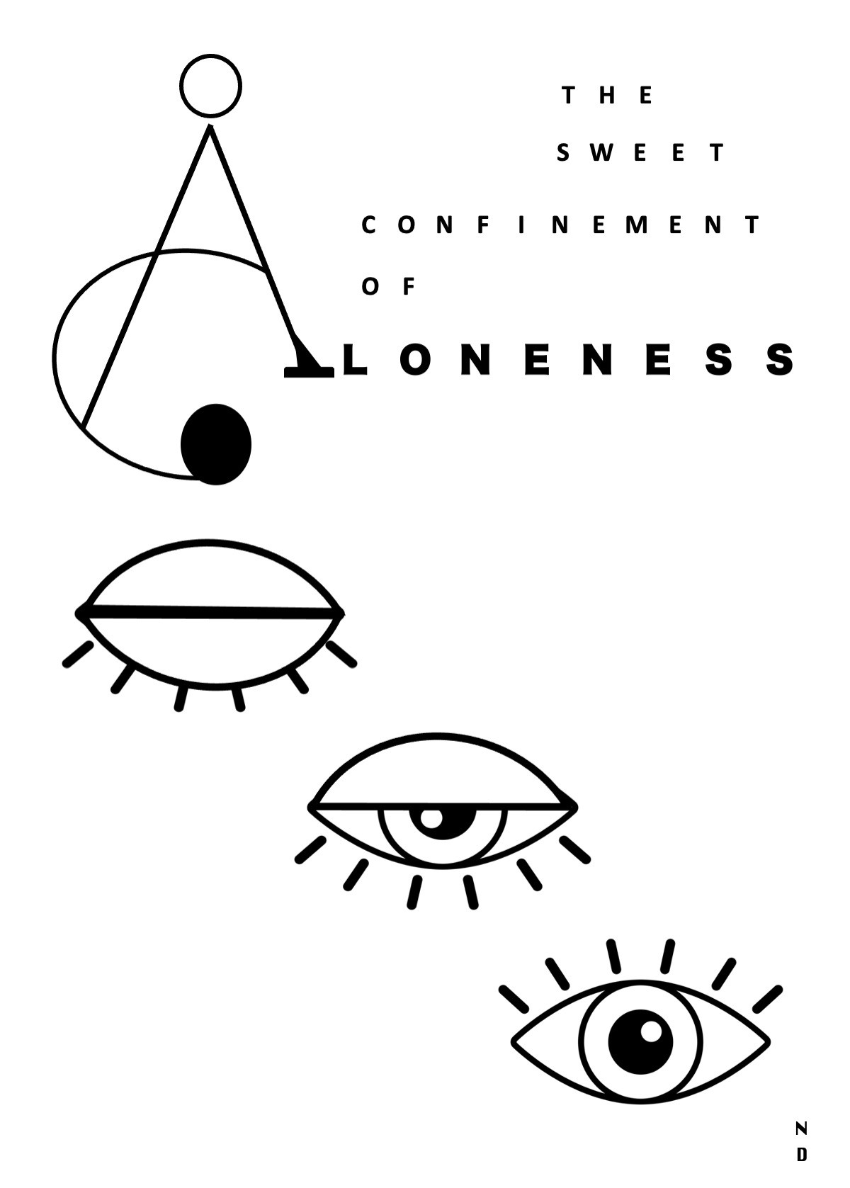 The Sweet Confinement of Aloneness by Nadine D'Souza, Pop Art Digital Art, Digital Print on Paper, Mercury color